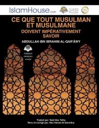 Ce que tout musulman et musulmane doivent impérativement savoir